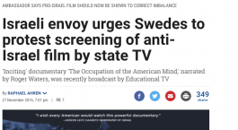 Israeli ambassador attacks Swedish TV station for broadcasting film about pro-Israel propaganda